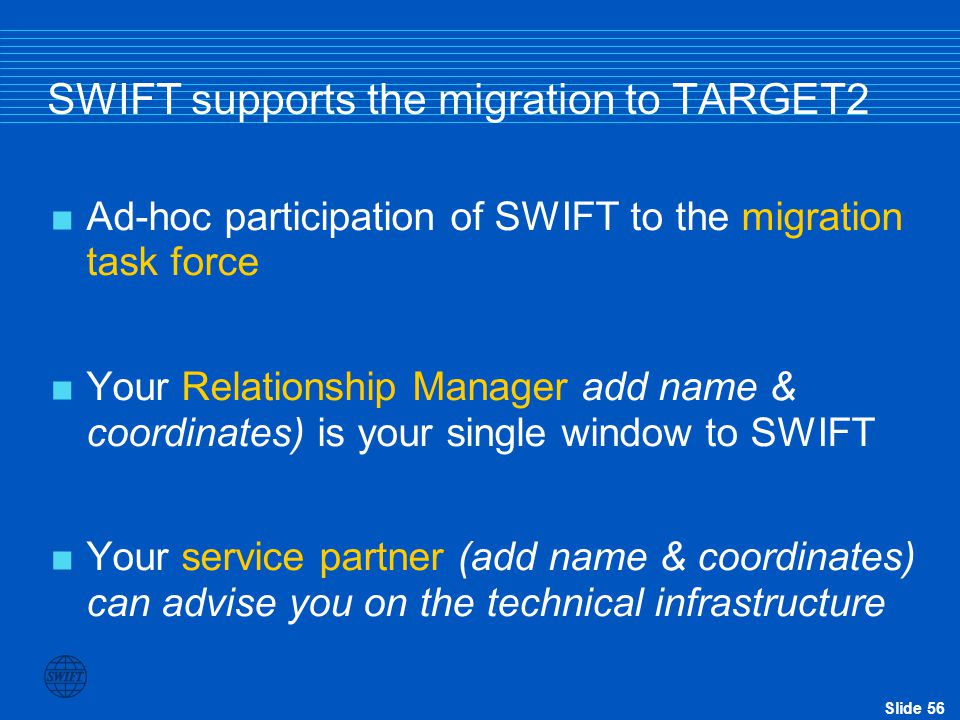 SWIFT supports the migration to TARGET2