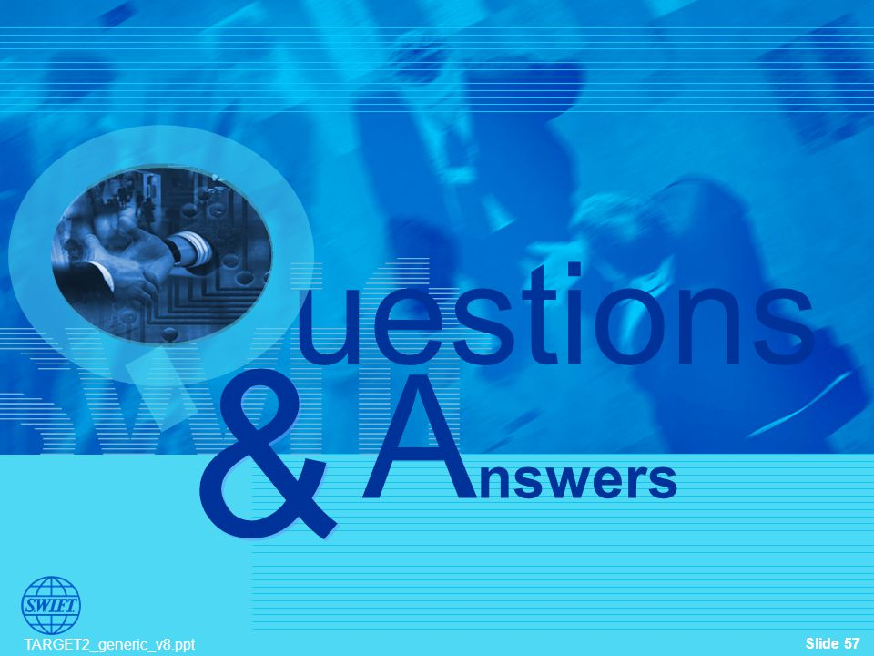 & uestions Answers TARGET2_generic_v8.ppt