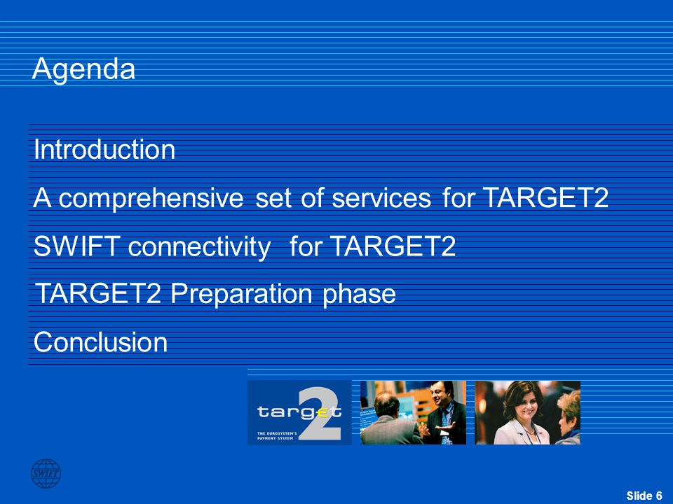 Agenda Introduction A comprehensive set of services for TARGET2