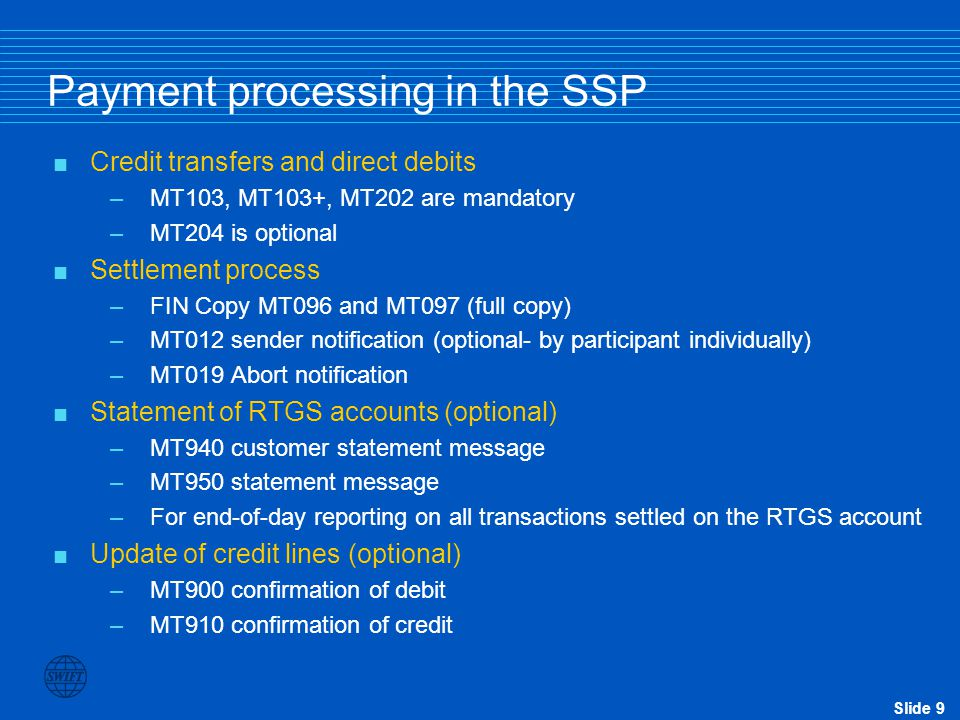 Payment processing in the SSP