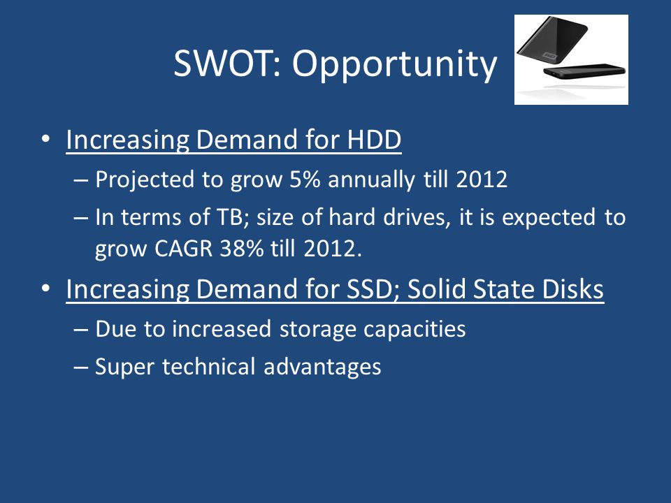 SWOT: Opportunity Increasing Demand for HDD