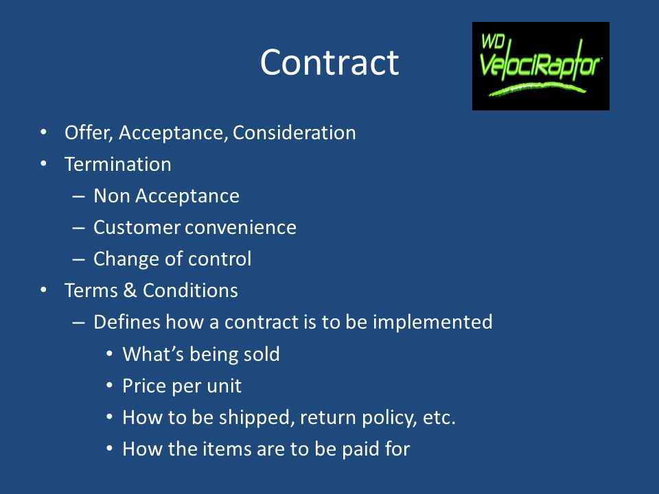 Contract Offer, Acceptance, Consideration Termination Non Acceptance