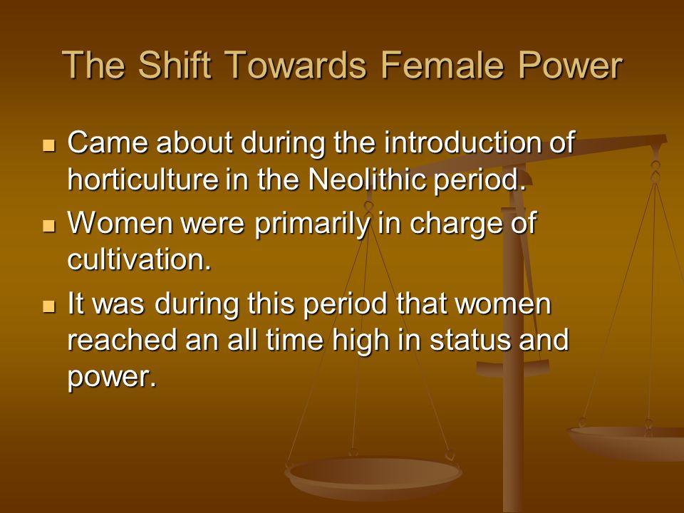 The Shift Towards Female Power