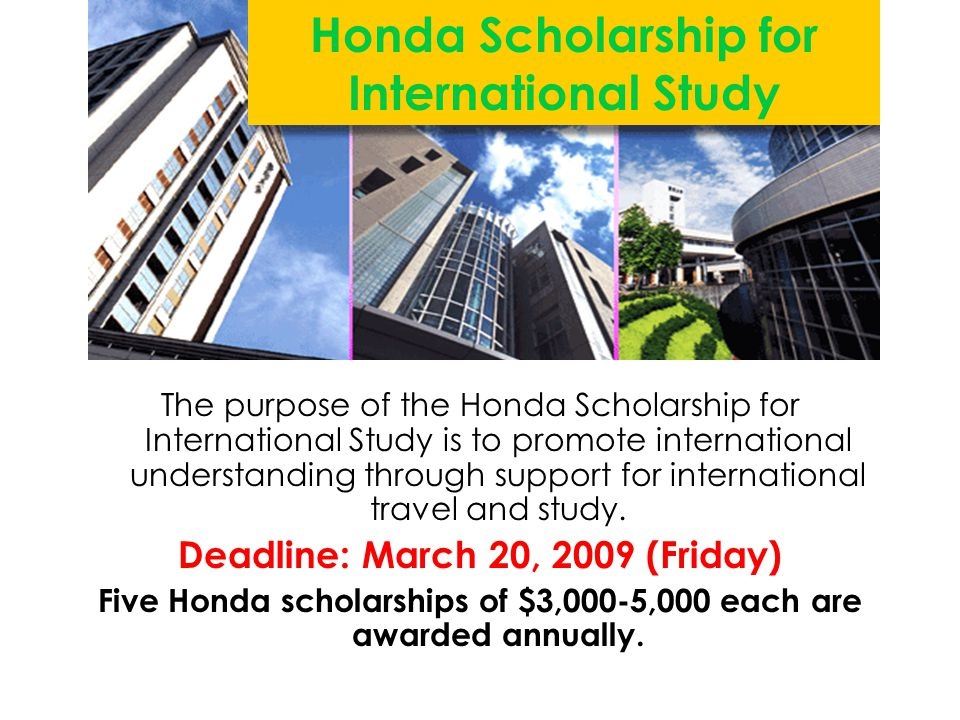 Honda Scholarship for International Study