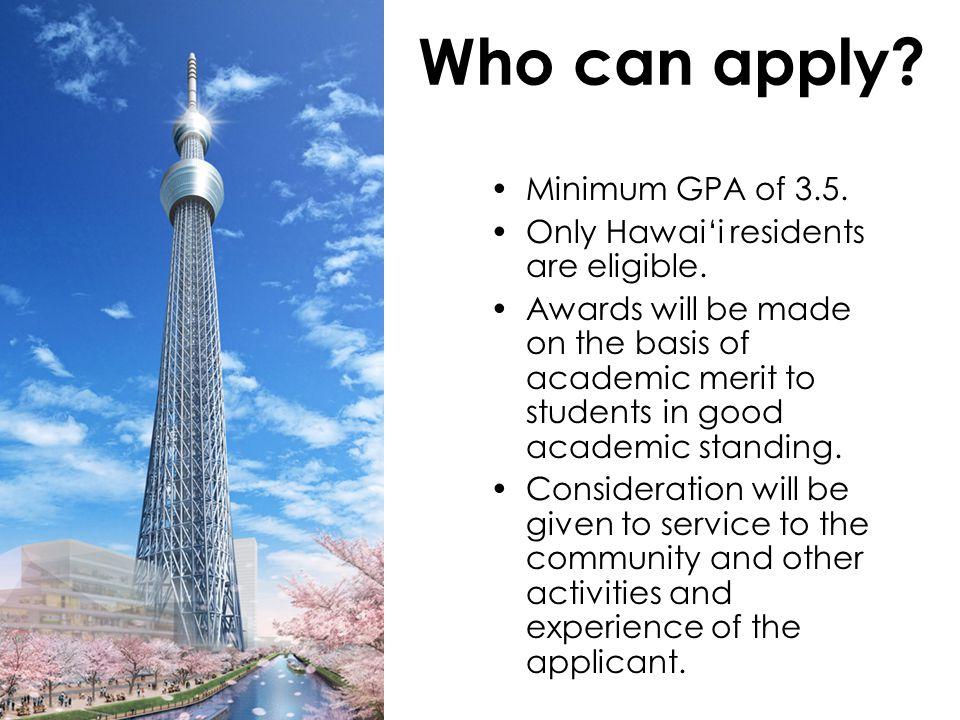 Who can apply Minimum GPA of 3.5.