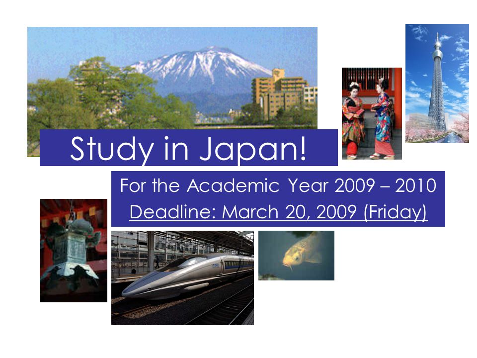 For the Academic Year 2009 – 2010 Deadline: March 20, 2009 (Friday)