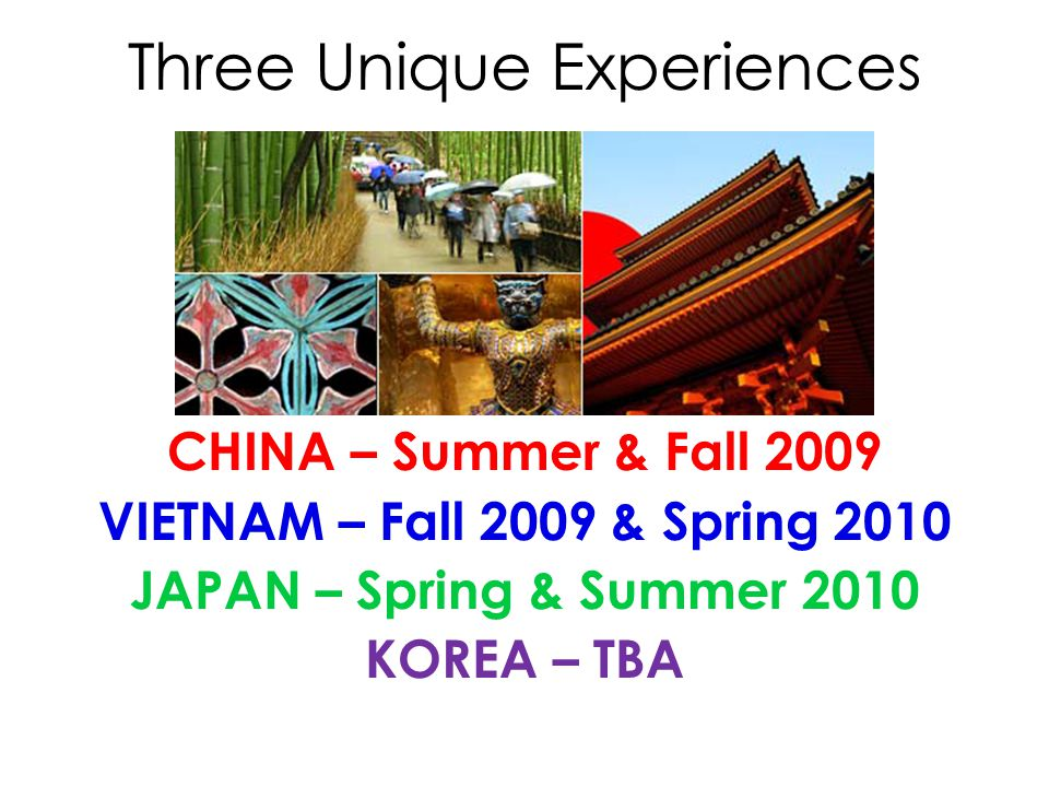 Three Unique Experiences