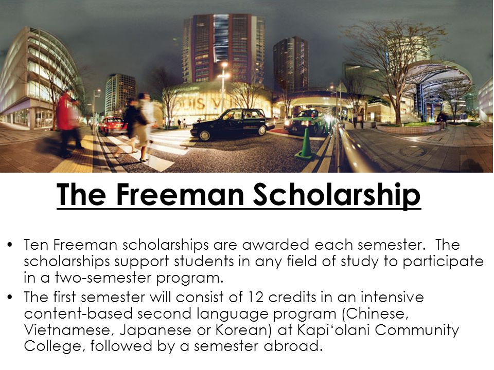 The Freeman Scholarship