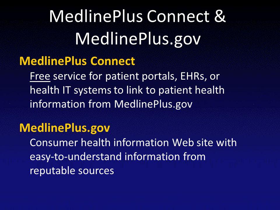 MedlinePlus Connect & MedlinePlus.gov