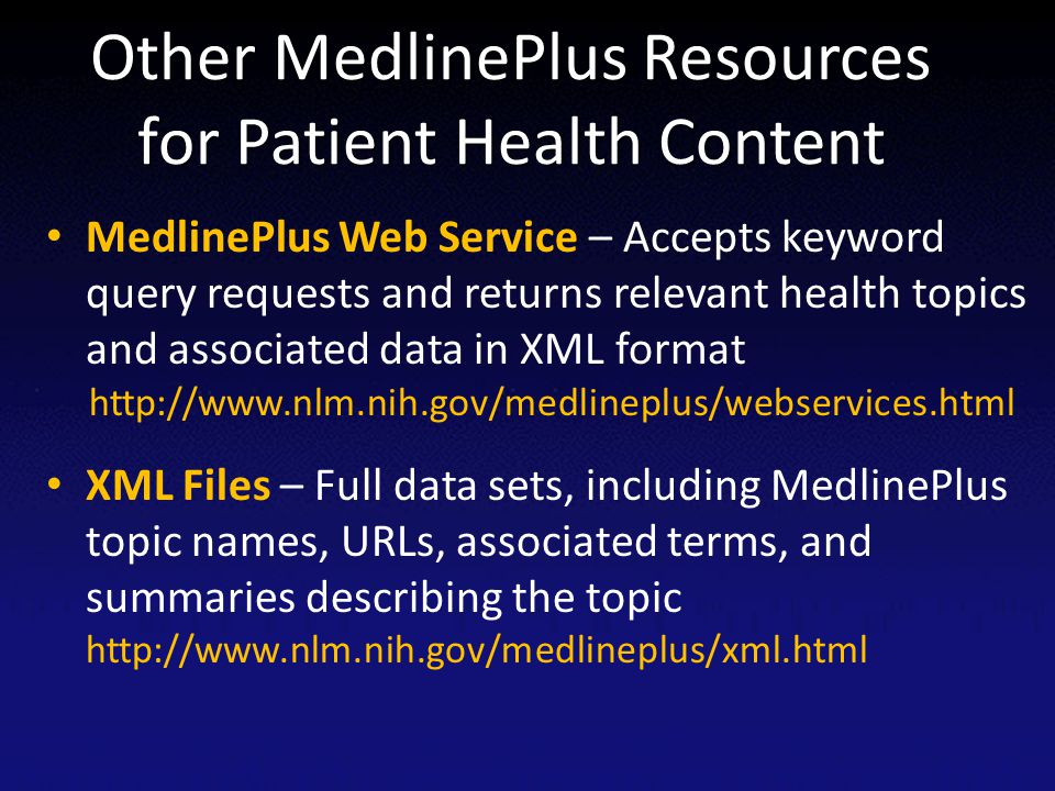 Other MedlinePlus Resources for Patient Health Content