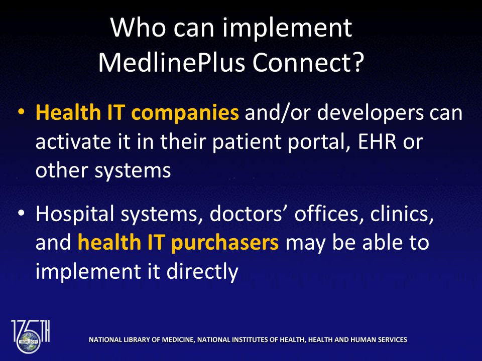 Who can implement MedlinePlus Connect