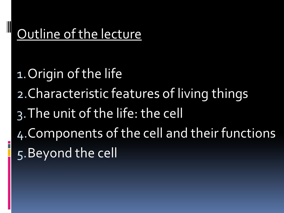 Characteristic features of living things