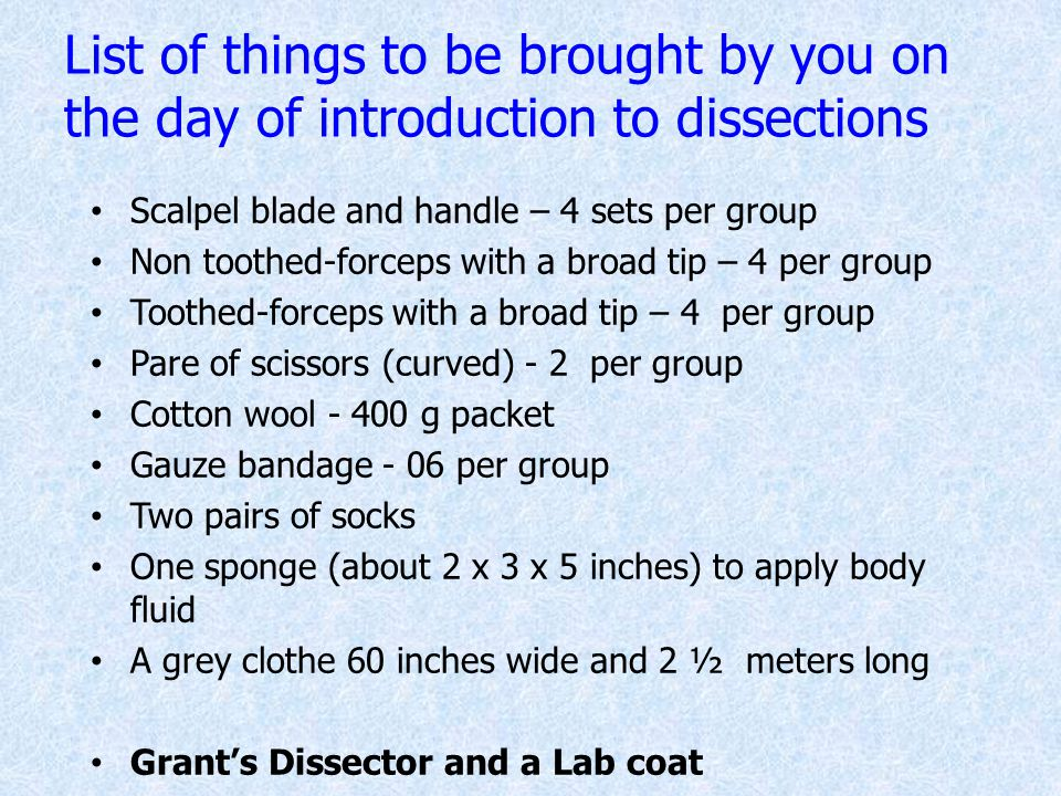 List of things to be brought by you on the day of introduction to dissections