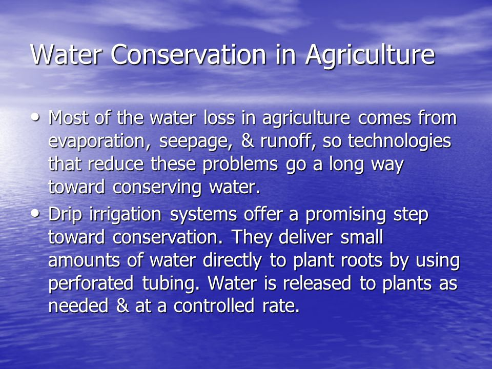 Water Conservation in Agriculture