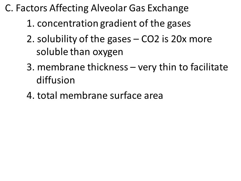 C. Factors Affecting Alveolar Gas Exchange 1