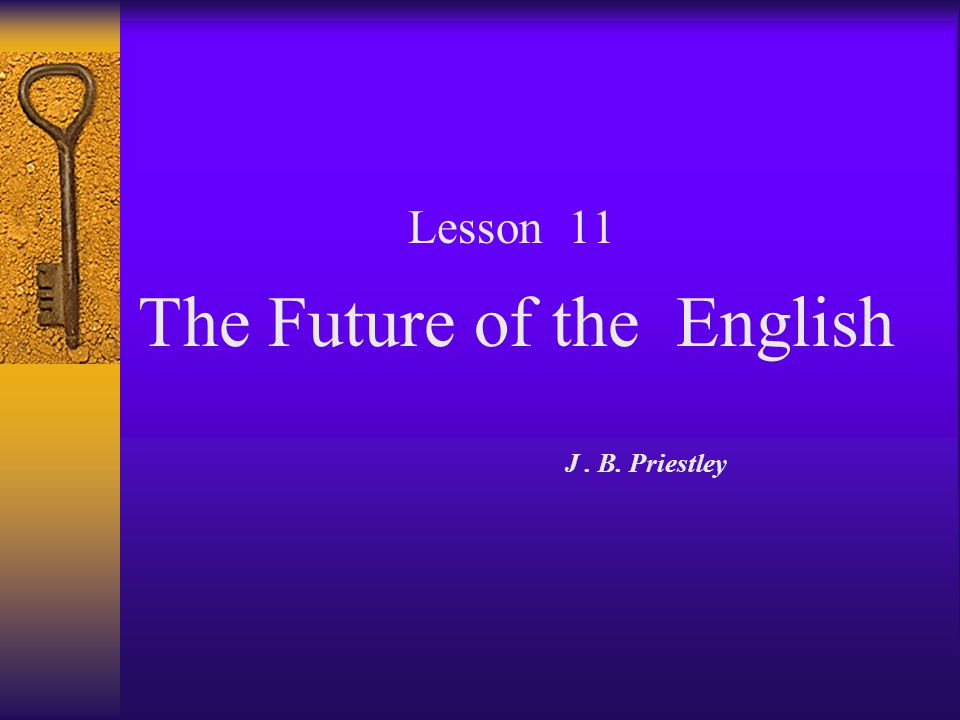 The Future of the English