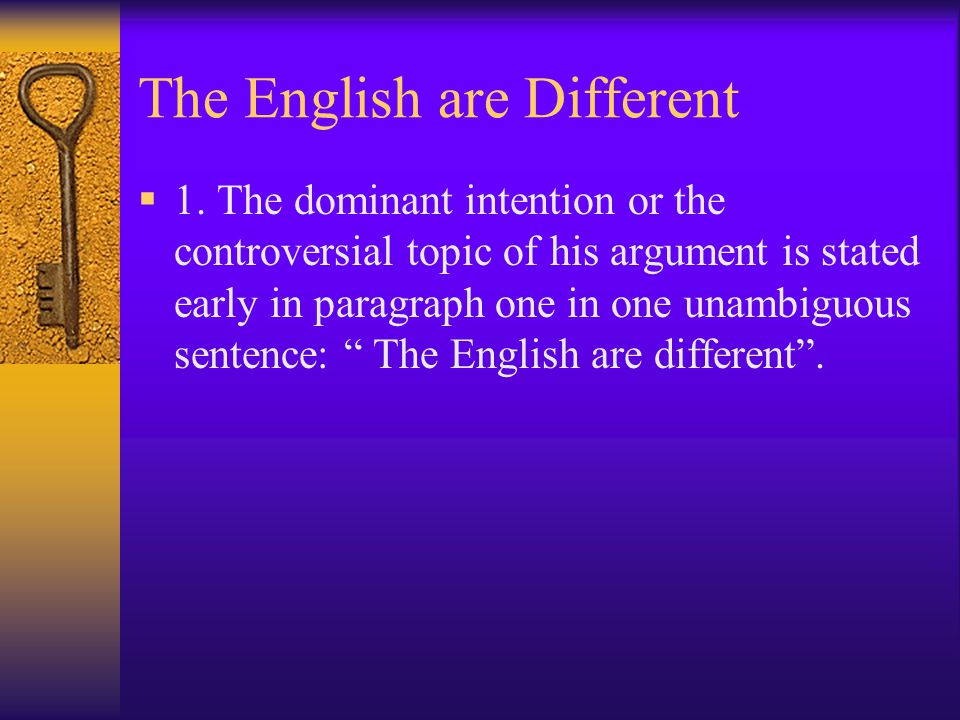 The English are Different