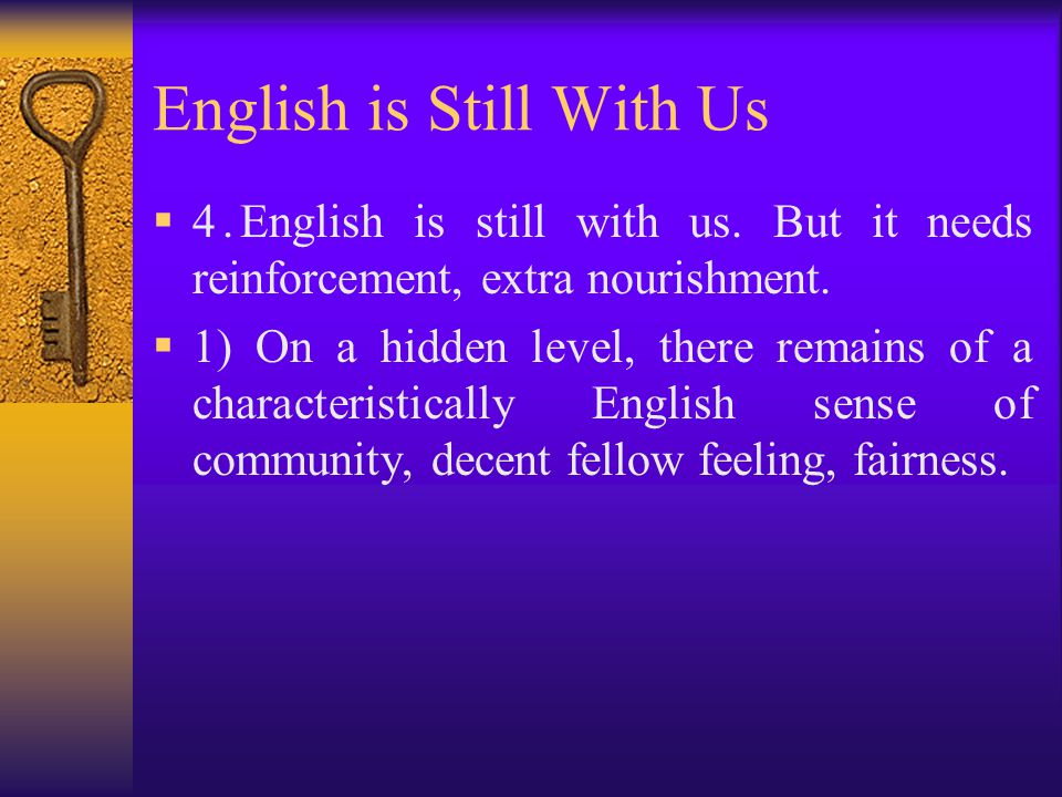 English is Still With Us