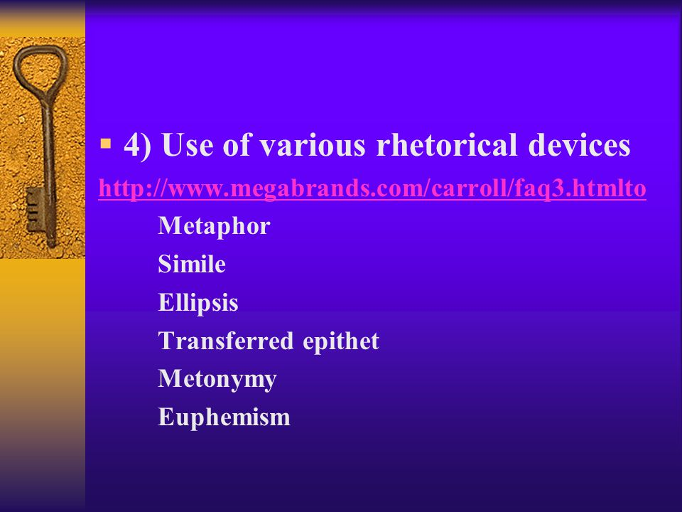 4) Use of various rhetorical devices