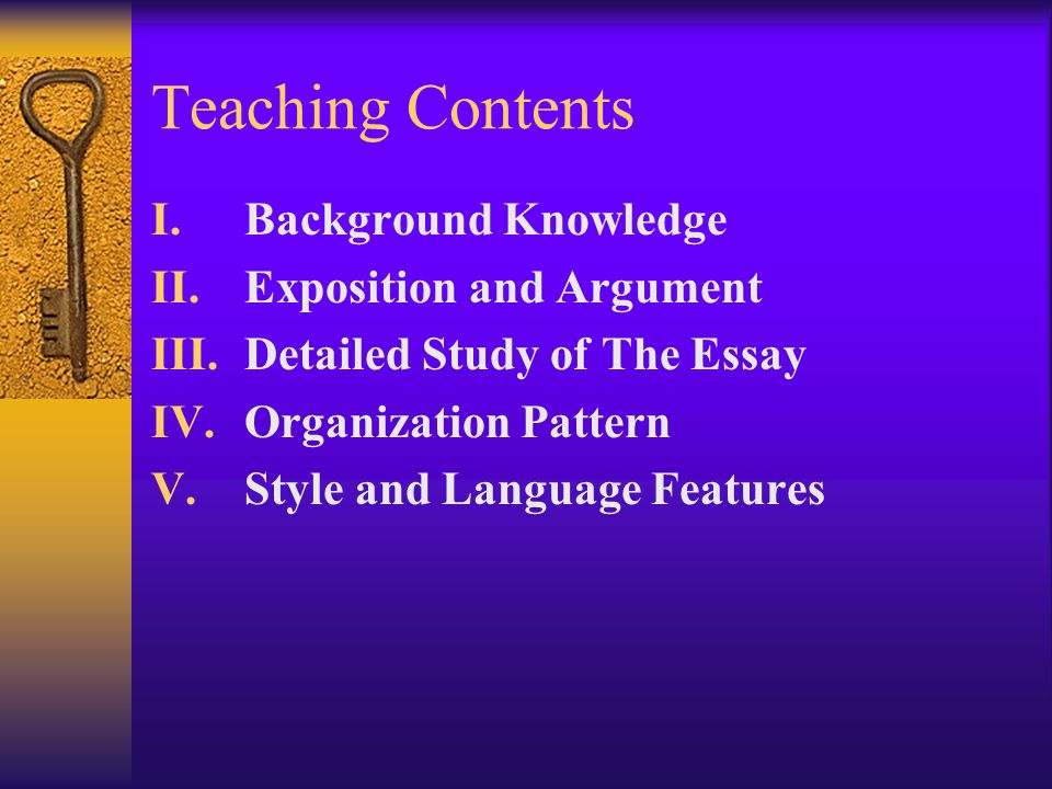 Teaching Contents Background Knowledge Exposition and Argument