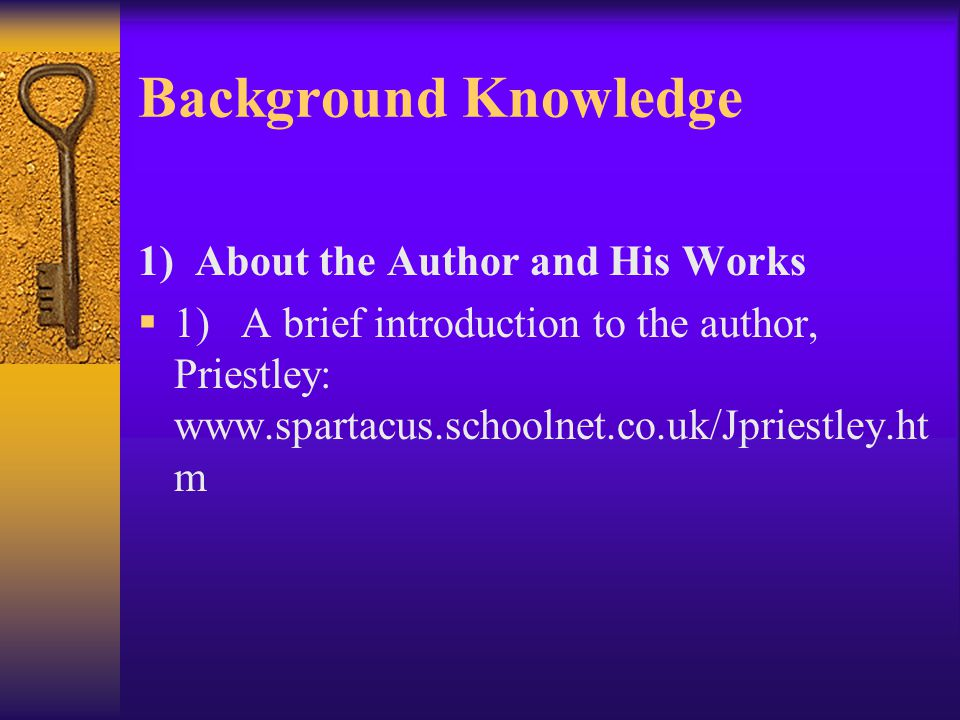 Background Knowledge 1) About the Author and His Works