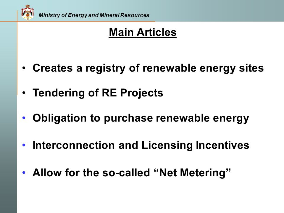 Main Articles Creates a registry of renewable energy sites. Tendering of RE Projects. Obligation to purchase renewable energy.