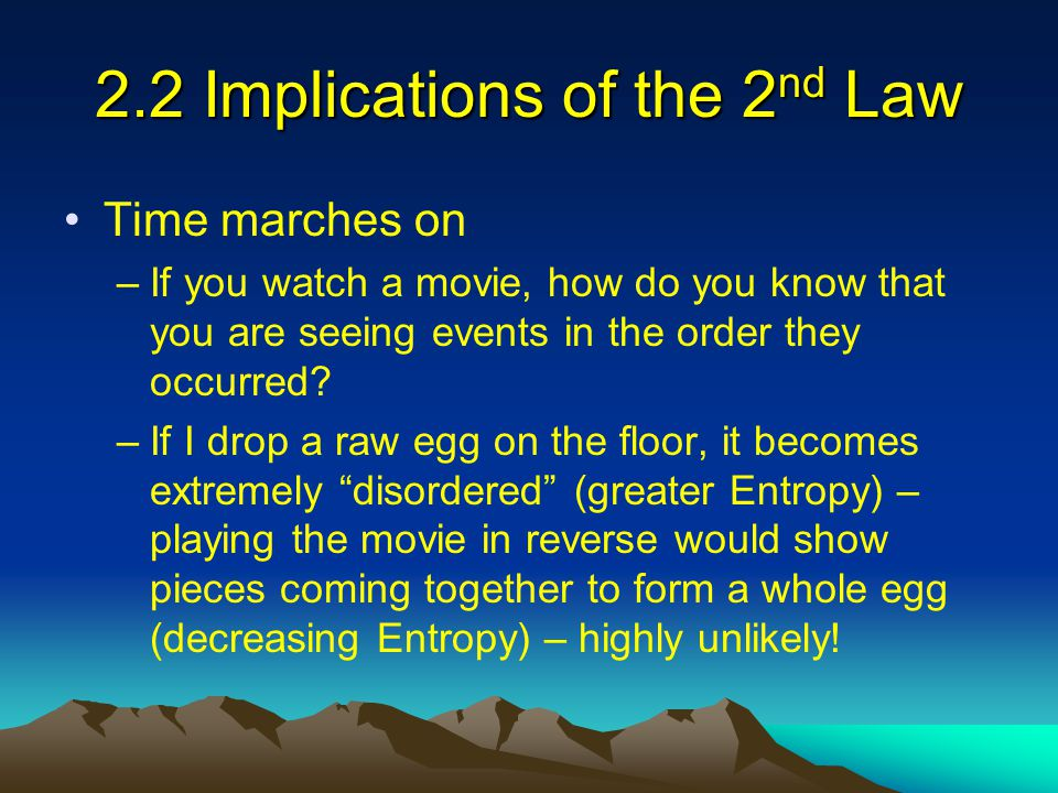 2.2 Implications of the 2nd Law