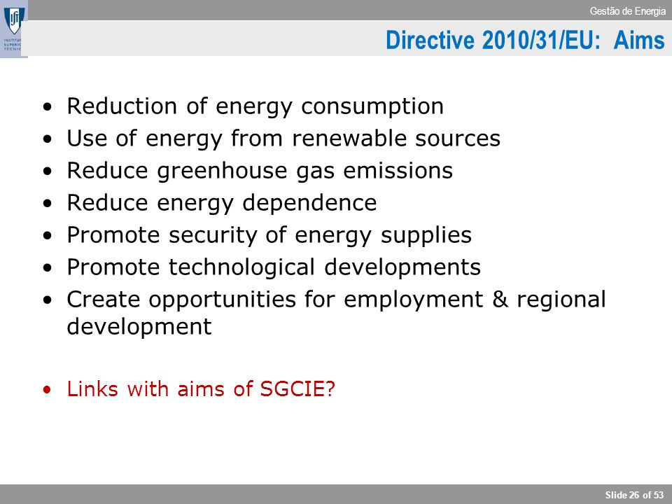 Directive 2010/31/EU: Aims Reduction of energy consumption