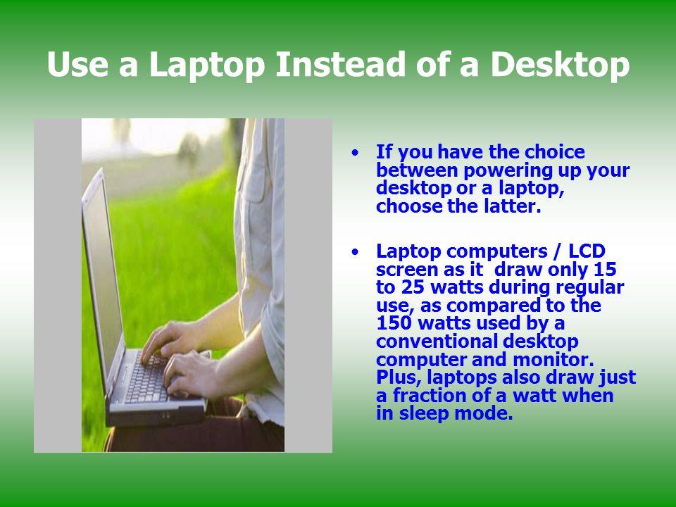 Use a Laptop Instead of a Desktop