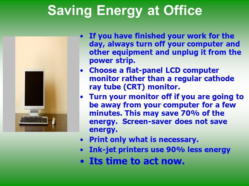 Saving Energy at Office