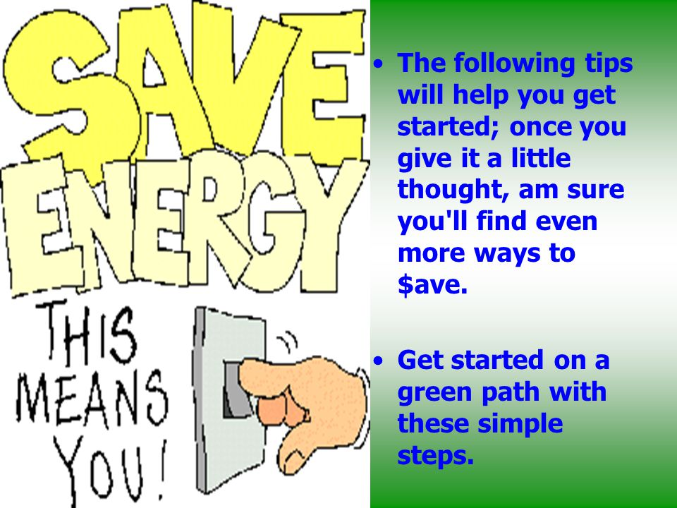 SAVE ENERGY, SAVE FUTURE - ppt download