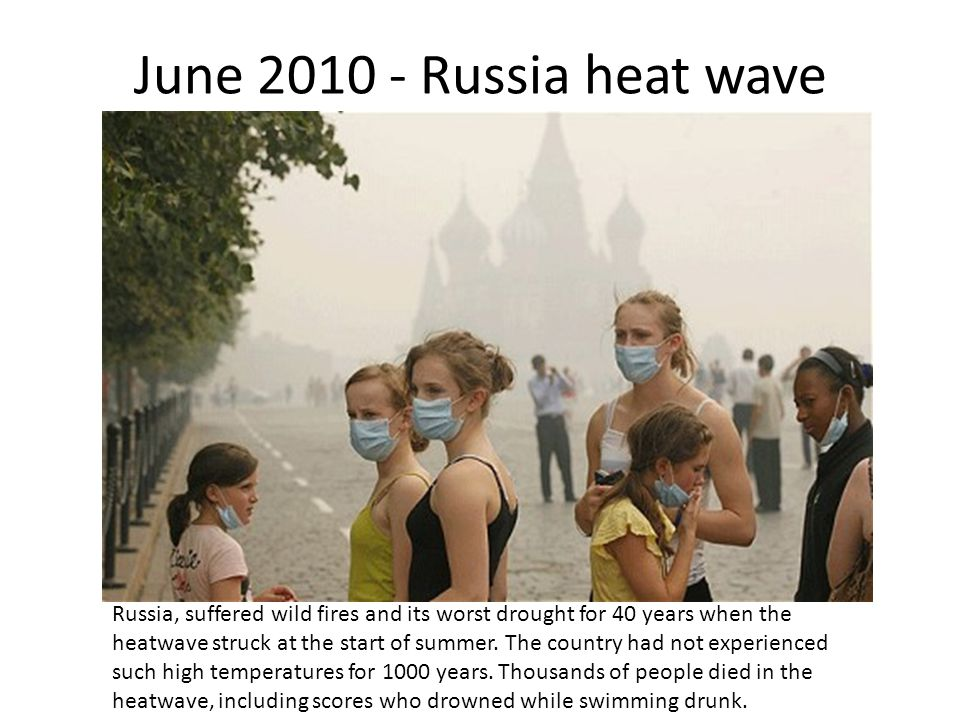 June 2010 - Russia heat wave