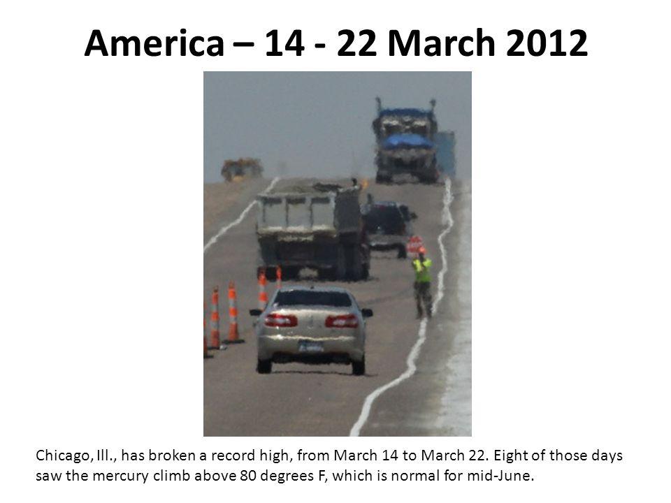 America – 14 - 22 March 2012