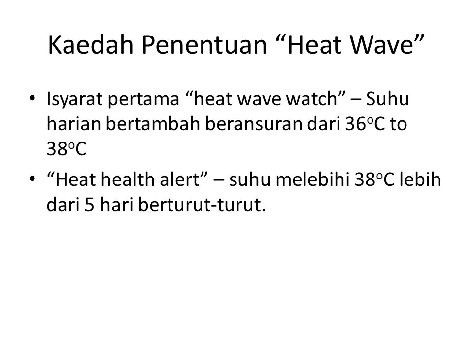Kaedah Penentuan Heat Wave