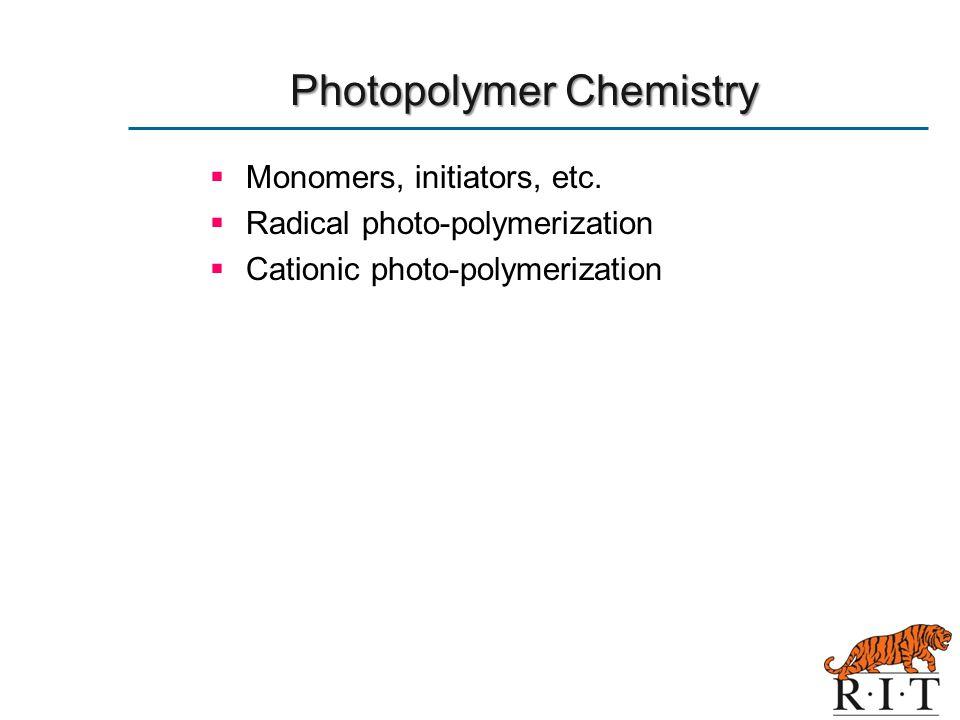 Photopolymer Chemistry