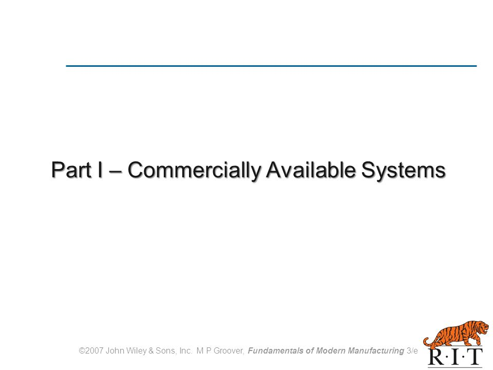 Part I – Commercially Available Systems