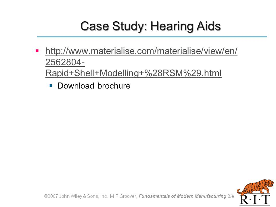 Case Study: Hearing Aids