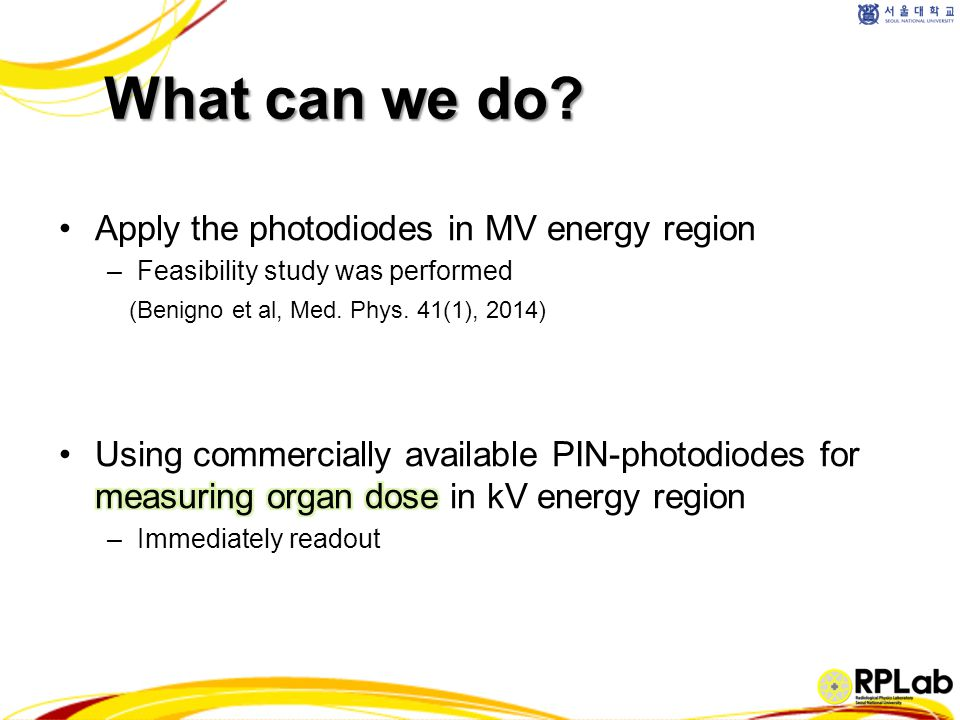 What can we do Apply the photodiodes in MV energy region