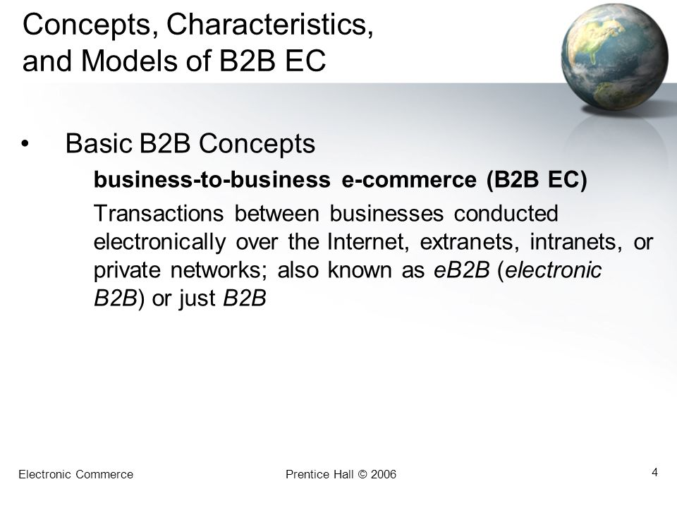 Concepts, Characteristics, and Models of B2B EC
