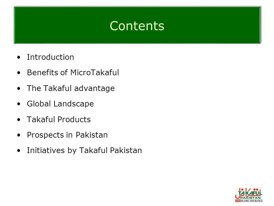 Contents Introduction Benefits of MicroTakaful The Takaful advantage