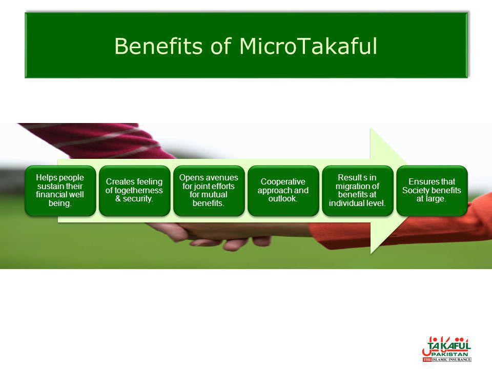 Benefits of MicroTakaful