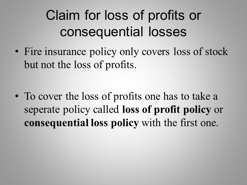 Claim for loss of profits or consequential losses