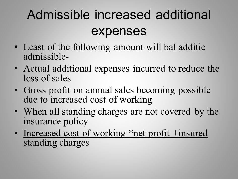 Admissible increased additional expenses