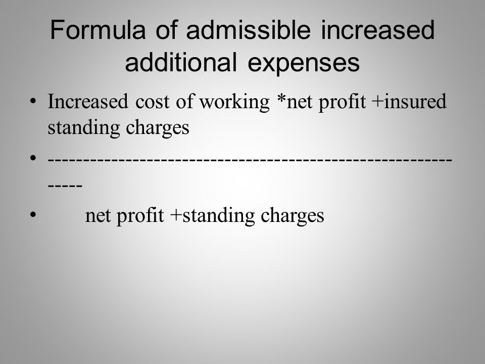Formula of admissible increased additional expenses