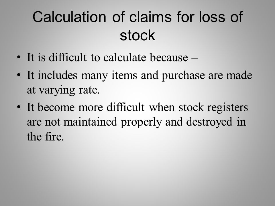 Calculation of claims for loss of stock