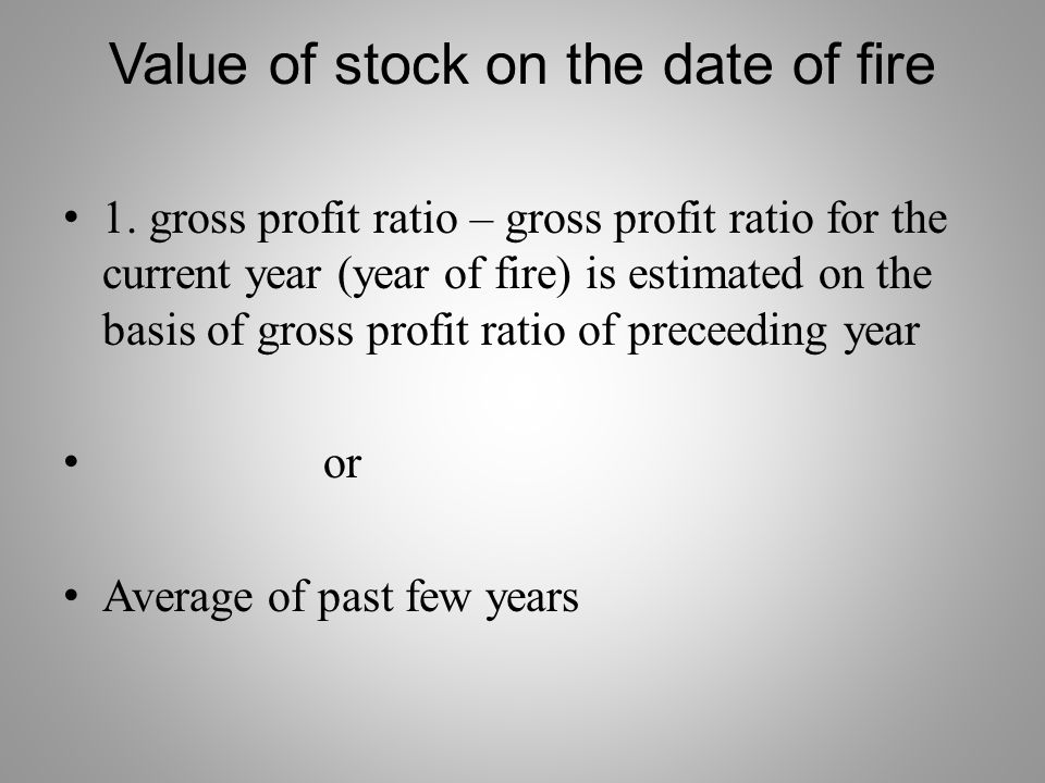 Value of stock on the date of fire