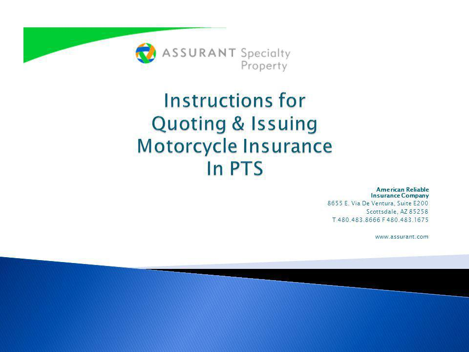 Instructions for Quoting & Issuing Motorcycle Insurance In PTS