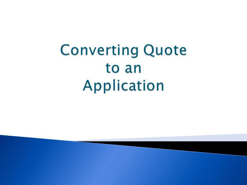 Converting Quote to an Application