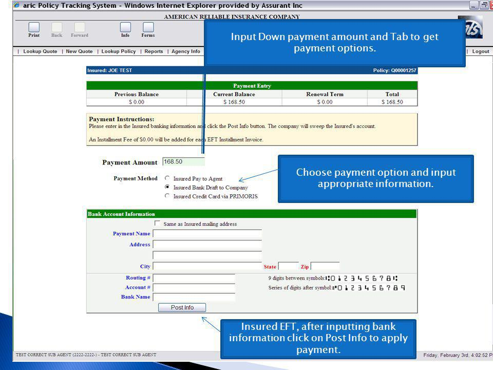 Input Down payment amount and Tab to get payment options.