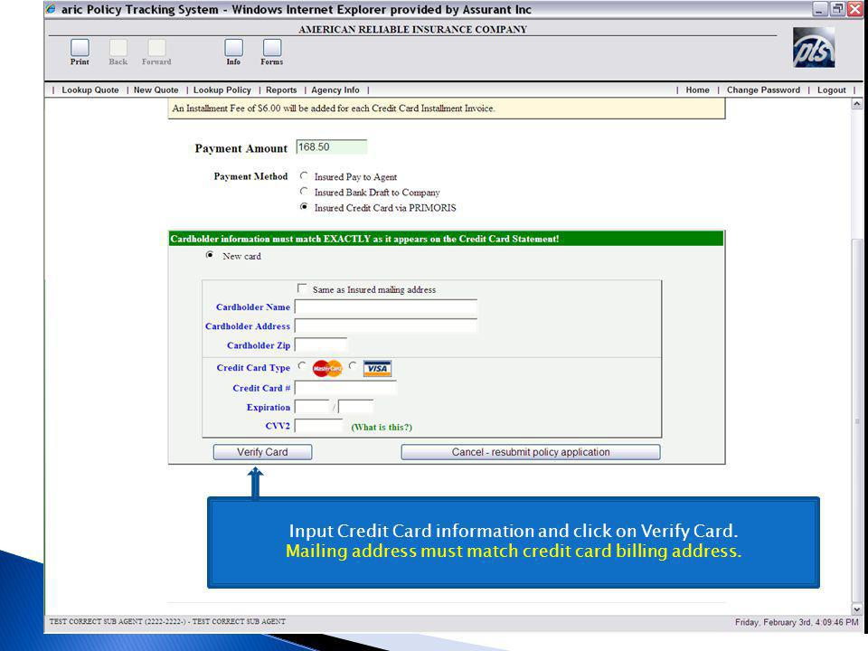 Input Credit Card information and click on Verify Card.